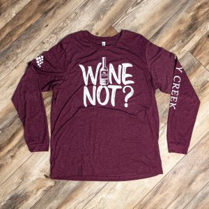 Red Wine Not Long Sleeve by Tippy Creek Winery